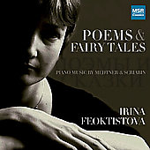 Medtner, Scriabin: Poems & Fairy Tales, etc / Irina Feoktistova
