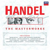 Handel - The Masterworks