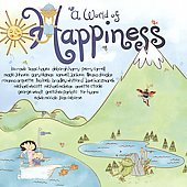 Various Artists: A World of Happiness [Bonus Tracks]
