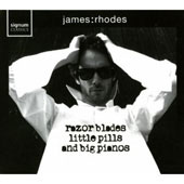 Razor Blades, Littpe Pills And Big Pianos - Bach, Beethoven, Chopin, etc / James Rhodes