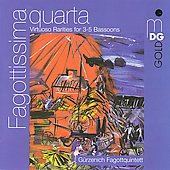 Fagottissima Quarta - Virtuoso Rarities for 3-5 Bassoons / G&uuml;rzenich Fagottquintett