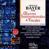 Francis Bayer: Oeuvres Instrumentales & Vocales