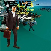 Various Artists: Yes We Can: Songs About Leaving Africa