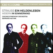 Strauss: Ein Heldenleben; Webern: Im Sommerwind