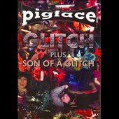 Pigface: Glitch/Son of a Glitch