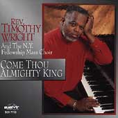 Rev. Timothy Wright: Come Thou Almighty King