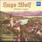 Hugo Wolf: M&ouml;rike Lieder / Dunn, Potter