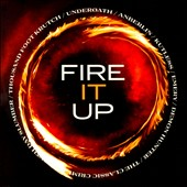 Various Artists: Fire It Up