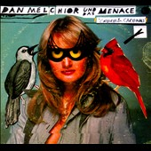 Dan Melchior/Dan Melchior und Das Menace: Catbirds and Cardinals [Digipak]
