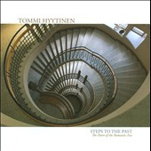 Steps To The Past: Works by Strauss, Gounod, Chabrier, Hyytinen / Tommi Hyytinen, French horn