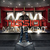 Mission: (Rap): Main Event [Digipak]