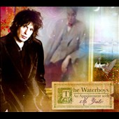 The Waterboys: An Appointment with Mr. Yeats [Digipak]