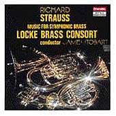 R. Strauss: Music for Symphonic Brass / Locke Brass Consort