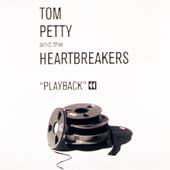 Tom Petty/Tom Petty & the Heartbreakers: Playback [Box]