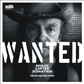 Wanted: Boulez, Carter & Schaathun / Hakon Austbo