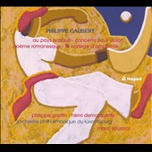 Philippe Gaubert: Orchestral Works, Vol. 3 / Philippe Graffin, violin; Henri Demarquette, cello