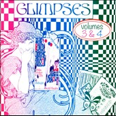 Various Artists: Glimpses, Vol. 3 & 4