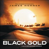James Horner: Black Gold [Score]