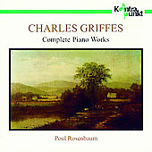 Griffes: Complete Piano Works / Paul Rosenbaum