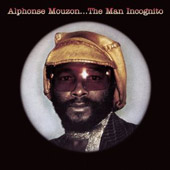 Alphonse Mouzon: The Man Incognito