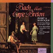 Bach Meets Cape Breton / Puirt a Baroque