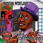 Mantan Moreland: Elsie's Sportin' House [PA]