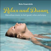 Reto Feuerstein: Relax And Dream