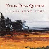 Elton Dean: Silent Knowledge