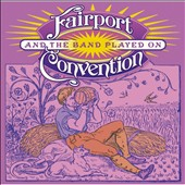 Fairport Convention: And the Band Played On