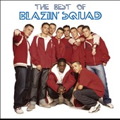 Blazin' Squad: The Best of Blazin' Squad