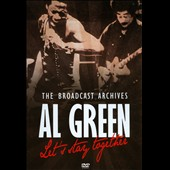 Al Green (Vocals): Lets Stay Together: The Broadcast Archives