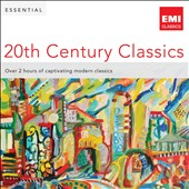 Essential 20th Century Classics - Over 2 hours of captivating modern classics