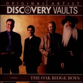 The Oak Ridge Boys: Discovery Vaults