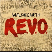 Walk Off the Earth: R.E.V.O. *