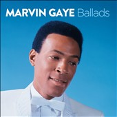Marvin Gaye: Ballads *
