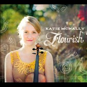 Katie McNally: Flourish [Digipak]