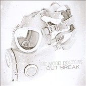 Mood Doctors: Out Break