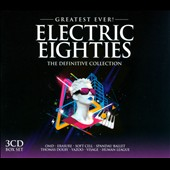 Various Artists: Greatest Ever! Electric Eighties [Box]