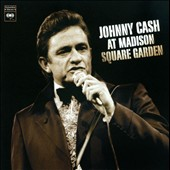 Johnny Cash: At Madison Square Garden