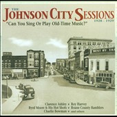 Various Artists: The Johnson City Sessions 1928-1929: Can You Sing or Play Old-Time Music? [Box]