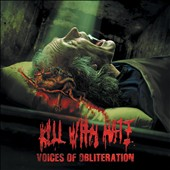 Kill With Hate: Voices of Obliteration