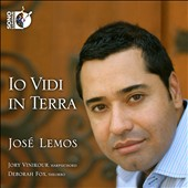 Io Vidi in Terra / José Lemos, countertenor; Jory Vinikour, harpsichord; Deborah Fox, theorbo  [CD + Blu-ray Audio]
