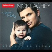 Nick Lachey: Father's Lullaby [Bonus Tracks] [Digipak] *