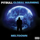 Pitbull: Global Warming: Meltdown [PA]