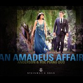 'An Amadeus Affair' Mozart: Sonata for Two Pianos; opera & concerto highlights for piano 4-hands / Anderson & Roe Piano Duo