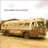Ben Vaughn: Texas Road Trip [Slipcase]