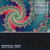 Grateful Dead: Dick's Picks, Vol. 17: Boston Garden 9/25/91