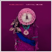 Rubblebucket: Survival Sounds [Digipak]