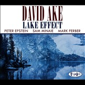 David Ake: Lake Effect [Digipak]