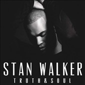 Stan Walker (Australian Idol): Truth & Soul